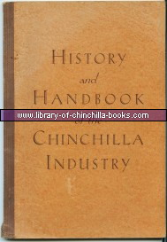 History and Handbook of the Chinchilla Industry by Willis D. Parker