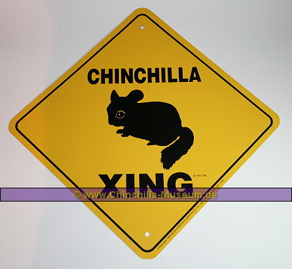 chinchilla Xing Schild
